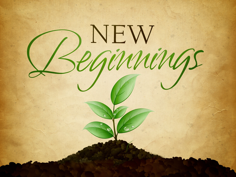 <b>new beginning</b>. All of life provides opportunities for <b>new</b> <b>beginnings</b> ...